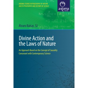 Divine Action and the Laws of Nature: An Approach Based on the Concept of Causality Consonant with Contemporary Science