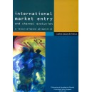 International Market Entry and Channel Evolution: A Resource - Based Perspective