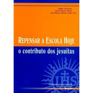 Repensar a Escola hoje: O contributo dos Jesuítas