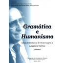Gramática e Humanismo - Actas do Colóquio de Homenagem a Amadeu Torres (Volumes I e II