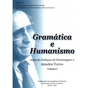 Gramática e Humanismo, Actas do Colóquio de Homenagem a Amadeu Torres, (Volumes I e II)