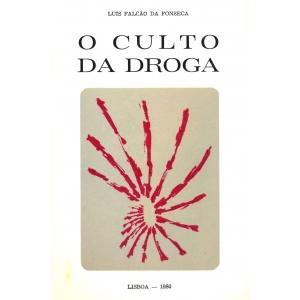 O Culto da Droga