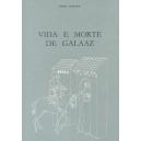 Vida e Morte de Galaaz