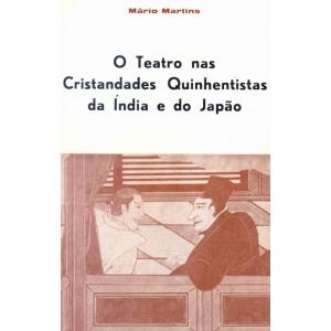 O Teatro nas Cristandades Quinhentistas da Índia e do Japão