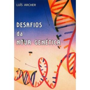 Desafios da Nova Genética