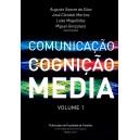 Comunicação, Cognição e Media - Vol. I