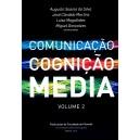 Comunicação, Cognição e Media - Vol. II