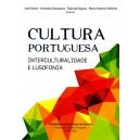Cultura Portuguesa. Interculturalidade e Lusofonia