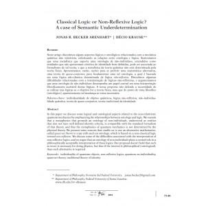 Classical Logic or Non-Reflexive Logic? A Case of Semantic Underdetermination