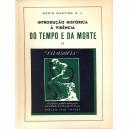 Introdução Histórica à Vidência do Tempo e da Morte vol. 2
