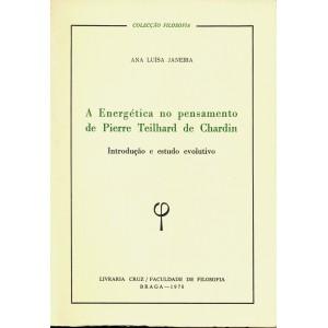 A Energética no pensamento de Teilhard de Chardin
