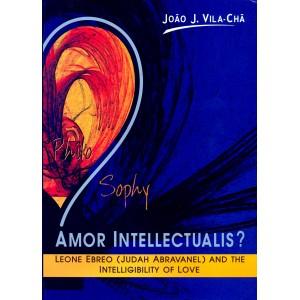Amor Intellectualis? Leone Ebreo (Judah Abravanel) and the Intelligibility of Love