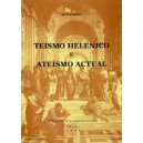 Teísmo Helénico e Ateísmo actual