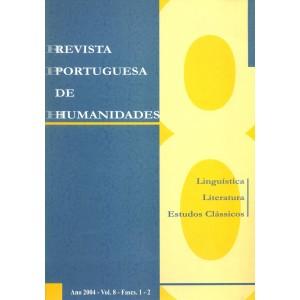 Revista Portuguesa de Humanidades, Vol. 8, 2004