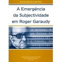 A Emergência da Subjectividade em Roger Garaudy