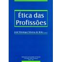 Ética das Profissões - Actas do Colóquio Luso-Espanhol de Ética das Profissões