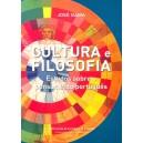 Cultura e Filosofia - Estudos sobre o pensamento português