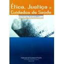 Ética, justiça e cuidados de saúde