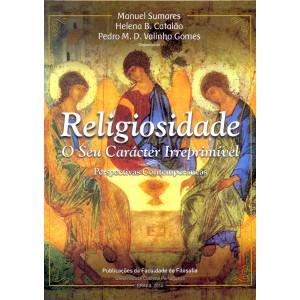Religiosidades. O seu carácter irreprimível - Perspectivas Comtemporâneas