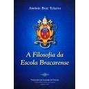 A Filosofia da Escola Bracarense