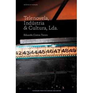 Telenovela, Indústria e Cultura, Lda.