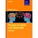 Psicologia do Trabalho e das Organizações: Contributos