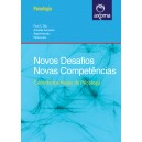 Novos Desafios, Novas Competências: Contributos Atuais da Psicologia