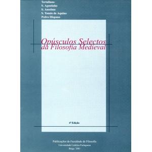Opúsculos selectos da Filosofia Medieval